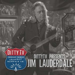 WATCH: DittyTV Concert Series Presents: Jim Lauderdale | Monday @ 2PM