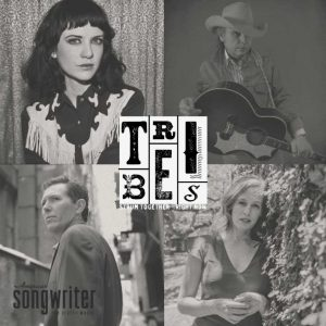 WATCH: An All New Episode Of Tribes American Songwriter Edition Monday @ 6PM